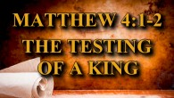 KEY VERSE: Matthew 4:1-2 (ESV) Then Jesus was led up by the Spirit into the wilderness to be tempted by the devil. And after fasting forty days and forty nights, […]