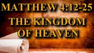KEY VERSE: Matthew 4:12-25 (ESV) 12 Now when he heard that John had been arrested, he withdrew into Galilee. 13 And leaving Nazareth he went and lived in Capernaum by […]