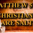 "KEY VERSE: Matthew 5:13 (ESV) ""You are the salt of the earth, but if salt has lost its taste, how shall its saltiness be restored? It is no longer good […]"