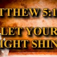 "KEY VERSE: Matthew 5:14-16 (ESV) 14 ""You are the light of the world. A city set on a hill cannot be hidden. 15 Nor do people light a lamp and […]"