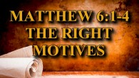 "KEY VERSE: Matthew 6:1-4 (ESV) 1 ""Beware of practicing your righteousness before other people in order to be seen by them, for then you will have no reward from your […]"