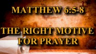 "KEY VERSE: Matthew 6:5-8 (ESV) 5 ""And when you pray, you must not be like the hypocrites. For they love to stand and pray in the synagogues and at the […]"