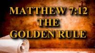 "KEY VERSE: Matthew 7:7-12 (ESV) ""So whatever you wish that others would do to you, do also to them, for this is the Law and the Prophets. INTRODUCTION: In this […]"
