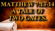 "KEY VERSE: Matthew 7:13-14 (ESV) 13 ""Enter by the narrow gate. For the gate is wide and the way is easy that leads to destruction, and those who enter by […]"