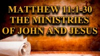 The Ministries of John and Jesus In Chapter 11 of Matthew Jesus addresses the people concerning John the Prophet and Himself. He also condemns those who reject their ministries. And […]